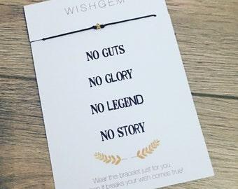 No guts No glory No legend No story wish bracelet