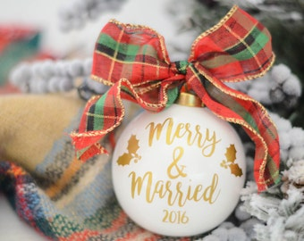 Merry and Married, Christmas Ornament, Tree decoration, Christmas wedding, Holiday ornament, Stocking Stuffer, Gift for Newlyweds, Holidays