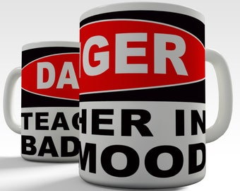 Danger Teacher In Bad Mood Ceramic Novelty Mug