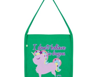 Unicorns Don't Believe In Dragons Tote Bag