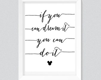 If you can dream it, you can do it Print, Typography quote, wall printables, art prints, instant download, disney