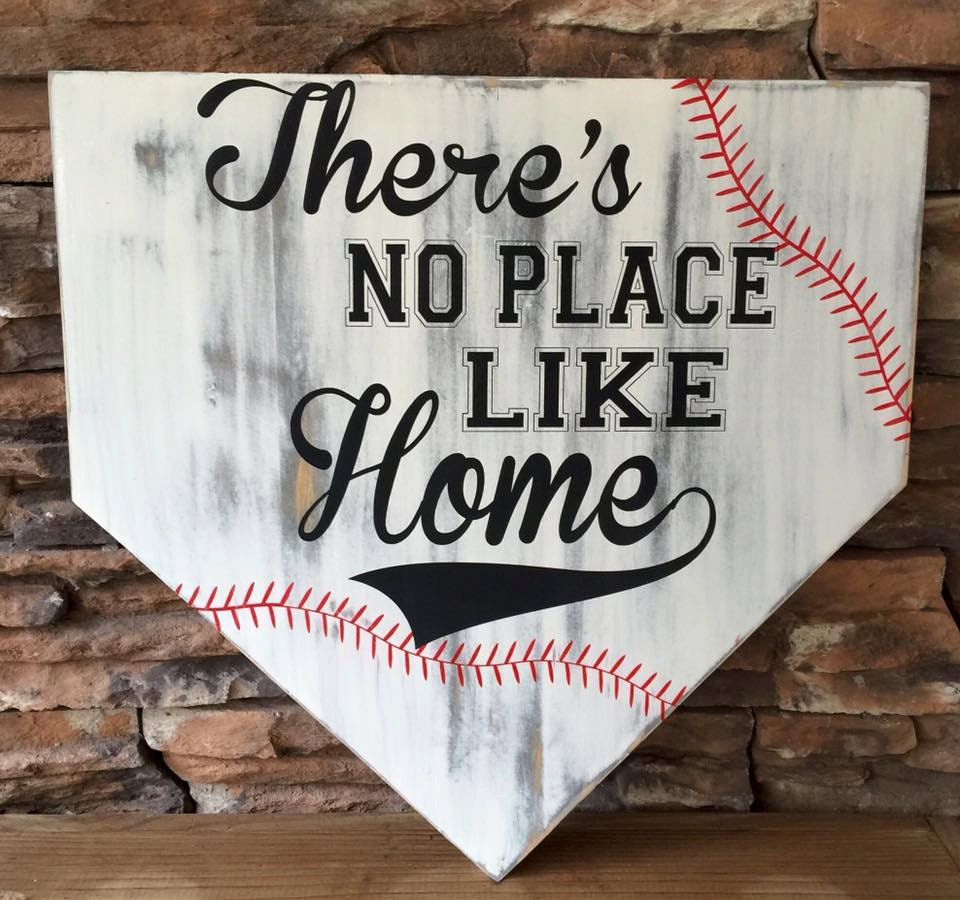 There's No Place Like Home Sign Home Plate Sign Baseball