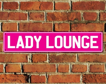 Lady Lounge Sign