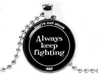 Always Keep Fighting Necklace Pendant Jared Padalecki Depression Awareness Supernatural Fangirl Fanboy