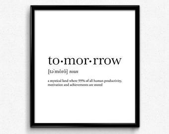 Tomorrow definition, college dorm girl, dictionary art, minimalist poster, funny definition print, dorm decor, wedding gift, office decor