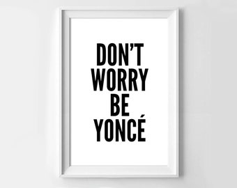 Poster poster quote don t worry be Yare, minimalist and simple, original decoration for the House.