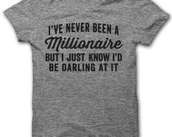 Darling Millionaire T-Shirt