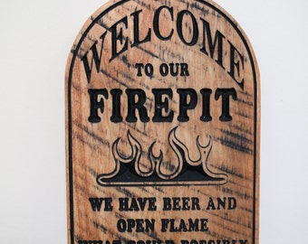 Wood Firepit Sign   Outdoor Sign   Wooden Sign   Welcome   Mancave Decor