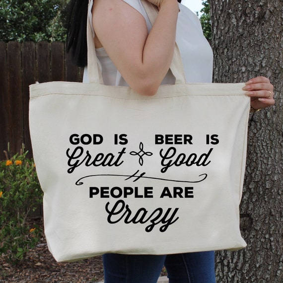 God Is Great Beer Is Good & People Are Crazy Country Music