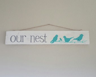 Our Nest // home decor // wood sign // wedding gift
