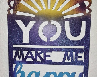 You make me happy, hanging metal sign. With a happy sunset to boot!