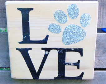 Rustic Glam Paw Print Love Sign