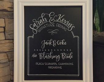 Custom HAND-LETTERED wedding sign | signature drinks | bar chalkboard sign