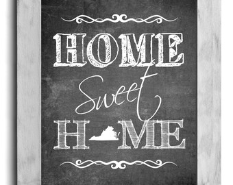 Virginia Art, Home Sweet Home Print, State Print, State Art, Map Art, Living Room Art, Chalkboard Print, Hallway Art, Housewarming Gift Idea