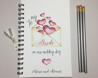 To my Bride on our Wedding Day, For My Bride, From Groom, Personalized, Wedding Day Gift, Gift to Bride, Thoughtful, Romantic, Wife, Journal