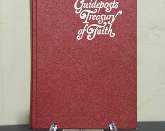 The Guideposts Treasury of Faith - Inspirational, Religion, Spirituality