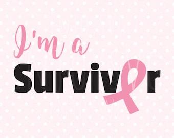 I'm a survivor svg file Ribbon SVG Files Cancer Ribbon SVG Files Breast cancer awareness SVG Cut files Silhouette Studio Files Cricut svg