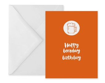 Funny birthday card –humour – happy beerday – orange – beer birthday card – A6 – birthday card for him or her – fab card for dad or friend