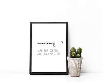 Stranger Things Mornings are for Coffee and Contemplation Print Poster Digital Art  Gallery Wall Typography Printable Coffee Wall Decor