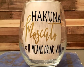 21 oz Hakuna Moscato Stemless Wine Glass