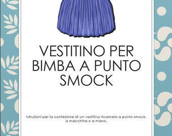 Smoked girl dress, tutorial plus 2 patterns, file PDF, in Italian