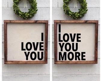 I love you, I love you more, set of 2 framed wood signs