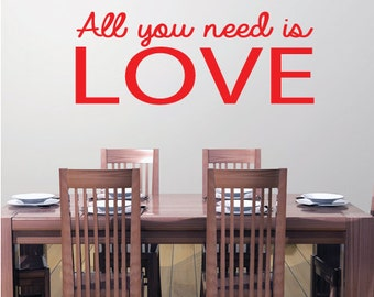 All You Need Is Love Wall Art Sticker Quote - Vinyl Wall Decal Design For Home Decor UK. Mural, Wallpaper, Gift Christmas Gift