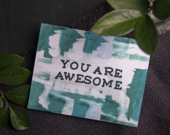 You are Awesome, Encouragement Card, Greeting Card, Valentines Day, Friendship, Blue, Teal, Watercolor Art, Pattern, Blank Inside