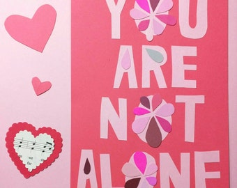 You Are Not Alone (Blush & Bashful) // Handcut Collage