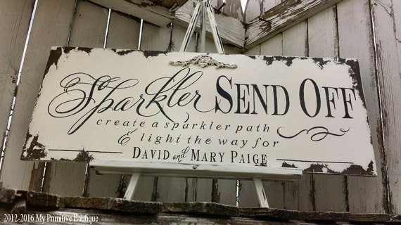SPARKLER SEND OFF Sign | Farewell Sign | Shabby Chic Wedding Sign | Personalized | Distressed Ivory | Vintage Wedding | Hand Painted Sign