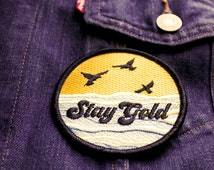 Stay Gold- Iron on Patch
