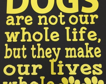 Dogs decal, pets, love dogs, vinyl decal, cup decal, wall art