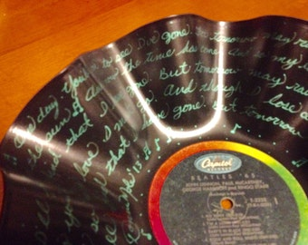 "Beatles ""I'll Follow the Sun""  Lyric Record Bowl - (FreeShipping)"