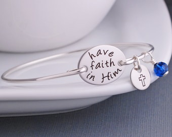 Custom Have Faith in Him Bracelet, Christian Jewelry, Cross Charm Bracelet, Religious Bracelet, Baptism Gift, Confirmation Jewelry