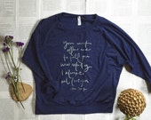 OVERSTOCK SALE - size MEDIUM- Bold Mr. Darcy Proposal quote- slouchy screen printed sweatshirt - blue with silver