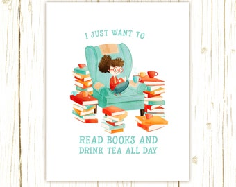 Read Books and Drink Tea Art Print -- librarian, teacher, book, reader, geek, nerd, gift, girl, bookworm