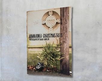 Christmas Trees Zine: Abandoned Christmas Trees - Mini Photo Zine, gift under 5, Xmas, urban