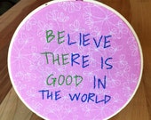Be the Good Embroidery Hoop - pink