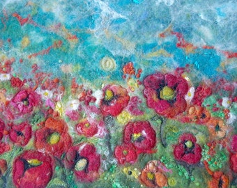 Poppy Field : Fiber Art Wall Hanging (Felted Wool and Silk Poppies Painting)