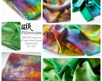 Silk Pillowcase :  Standard Size Slip, Custom Dyed  (100% Silk Charmeuse, You Choose Colours))