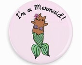 Cute Pin Back Button Mermaid Cat Merkitty I'm A Mermaid Pin Badge Pin Game Flair Cute Cat Mirror
