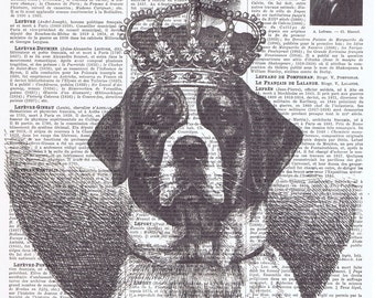 St. Bernard.Dog lovers.Royalty.Crown,Antique Book Page.King/Queen,animal,French text,Paris.deco.BIRTHDAY.child.art.pet.mixed media.altered