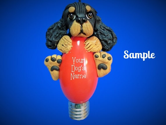 Black and Tan Cocker Spaniel Dog Christmas Holidays Light Bulb Ornament Sally's Bits of Clay OOAK PERSONALIZED FREE with dog's  name