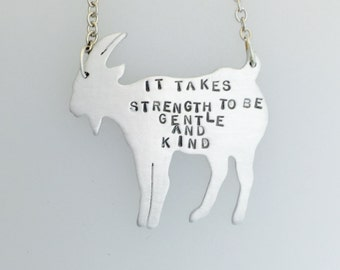 Strength to be Gentle and Kind Goat necklace-Vegan Necklace-Vegan Jewelry-Vegan Gift-The Smiths-song lyric necklace-Birthday-Goat necklace
