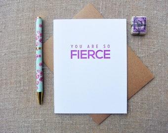Letterpress Greeting Card - Friendship Card - Milestones - You Are So Fierce - MLS-085