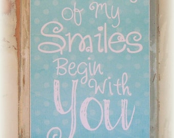 Children's Art Wood Sign So Many of My Smiles Begin With You Baby Girl Boy Shabby Chic Nursery or Children's Room Shabby Chic Country