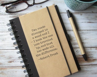 Journal Notebook Hostess Gift Robert Frost Road Less Traveled Graduation Gift Inspirational Gift Zany