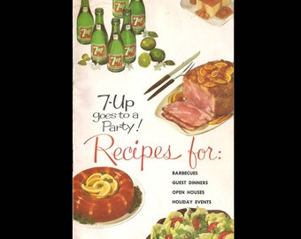 7-UP Goes to a Party - Vintage Recipe Advertising Book c. 1961