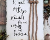 CORD of THREE STRANDS Sign, Unity Candle Alternative, Bride and Groom Signs, Wedding Signs, 14 x 16