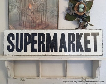 SUPERMARKET Sign, Super Market, Kitchen Signs, Grocery Sign, Kitchen Sign, 32 x 8.5